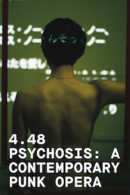 4.48 Psychosis: A Contemporary Punk Opera Tickets London - Coronet Theatre | Thespie