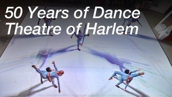 Fifty Years of Dance Theatre of Harlem - Dance Theatre of Harlem | Thespie
