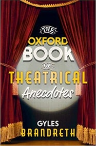 The Oxford Book of Theatrical Anecdotes - Kindle | Thespie