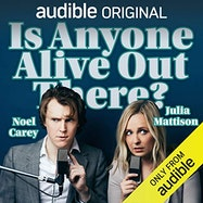 Is Anyone Alive Out There? - Audible | Thespie