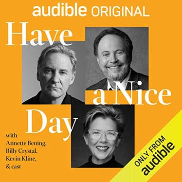 Have a Nice Day - Audible   Thespie
