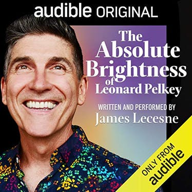 The Absolute Brightness of Leonard Pelkey - Audible | Thespie