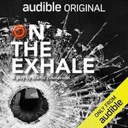 On the Exhale - Audible | Thespie
