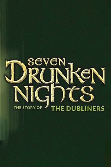 Seven Drunken Nights: The Story of the Dubliners Tickets London - at Richmond Theatre | Thespie