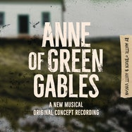 Anne of Green Gables - A New Musical (Original Concept Recording) - Spotify | Thespie