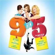 9 to 5 the Musical (Original Cast Recording) - Spotify | Thespie