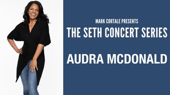 Audra McDonald and Seth Rudetsky - The Seth Concert Series | Thespie