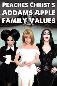 Peaches Christ's Addams Apple Family Values Tickets London - Leicester Square Theatre | Thespie