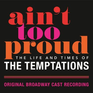 Ain't Too Proud: The Life And Times Of The Temptations - Spotify | Thespie