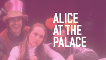 Alice at the Palace - STAGE | Thespie
