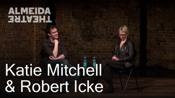 Katie Mitchell and Robert Icke - YouTube | Thespie