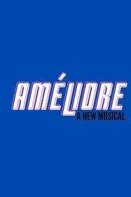 Améliore: A New Musical Tickets London - at Upstairs At The Gatehouse   Thespie