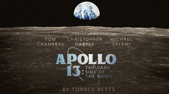 Apollo 13: The Dark Side of the Moon - Original Theatre Company | Thespie