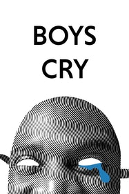 Boys Cry Tickets London - at New Wimbledon Theatre | Thespie