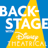 Backstage with Disney Theatrical - Spotify | Thespie