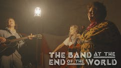 The Band at the End of the World