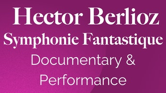 Hector Berlioz: Symphonie Fantastique - YouTube | Thespie