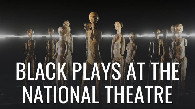 Black Plays at the National Theatre - Google Arts & Culture   Thespie