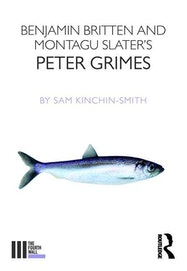Britten and Slater's Peter Grimes - Kindle | Thespie