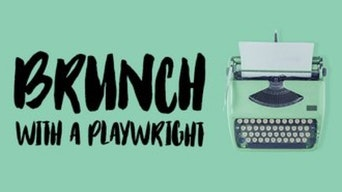 Brunch with a Playwright - Rifco | Thespie