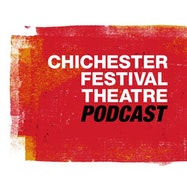 Chichester Festival Theatre Podcast - Apple Podcasts | Thespie