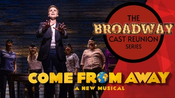 The Broadway Cast Reunion Series: Come From Away - Stellar Tickets | Thespie