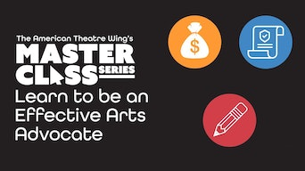 American Theatre Wing Masterclass: How to be an Effective Arts Advocate - YouTube | Thespie