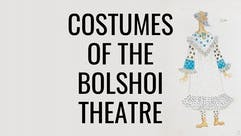 Costumes of the Bolshoi Theatre