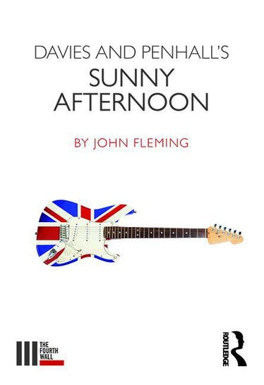 Davies and Penhall's Sunny Afternoon - Kindle | Thespie