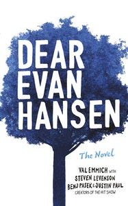 Dear Evan Hansen: The Novel - Kindle | Thespie