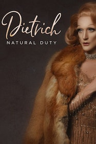 Dietrich: Natural Duty Tickets London - at Wilton's Music Hall   Thespie