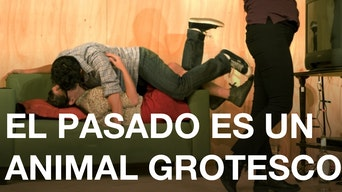 El Pasado Es Un Animal Grotesco - OntheBoards.tv | Thespie