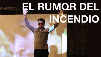 El Rumor del Incendio - OntheBoards.tv | Thespie
