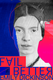 Fail Better: Emily Dickinson Tickets London - Kings Place | Thespie