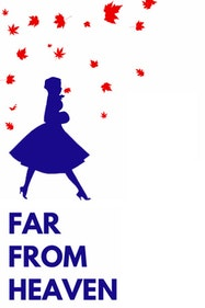 Far From Heaven Tickets London - at The Turbine Theatre | Thespie