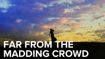 Far From the Madding Crowd - Digital Theatre | Thespie