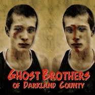 Ghost Brothers of Darkland County - Spotify | Thespie