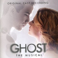 Ghost The Musical (Original Cast Recording) - Spotify | Thespie