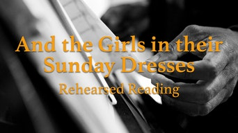 And the Girls in their Sunday Dresses: Rehearsed Reading - Utopia Theatre Website | Thespie