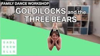 Family Dance Workshop: Goldilocks and the Three Bears - YouTube | Thespie