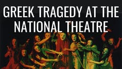 Greek Tragedy at the National Theatre