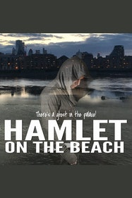 Hamlet on the Beach Tickets London - at The Brunel | Thespie