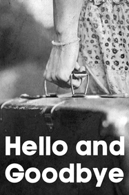 Hello and Goodbye Tickets London - Boulevard Theatre   Thespie