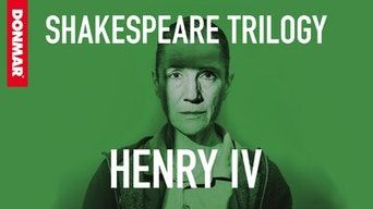 Henry IV - Marquee TV | Thespie