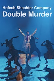 Hofesh Shechter Company — Double Murder Tickets London - at Sadler's Wells Theatre | Thespie