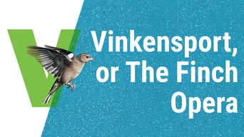 Vinkensport, or The Finch Opera - Marquee TV | Thespie