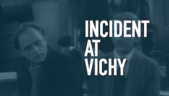 Incident at Vichy - STAGE | Thespie
