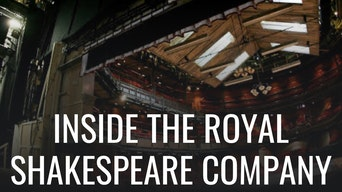 Behind the Scenes with the Royal Shakespeare Company - Google Arts & Culture | Thespie