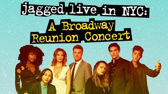 Jagged Live in NYC: A Broadway Reunion Concert - Stellar Tickets | Thespie