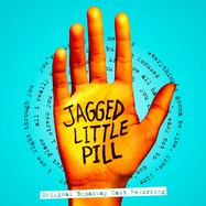 Jagged Little Pill (Original Broadway Cast Recording) - Spotify | Thespie